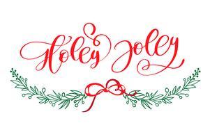 Holly Jolly é um cartaz exclusivo de tipografia handdrawn. Arte de caligrafia do vetor. Design perfeito para cartazes, folhetos e banners. Design natal vetor