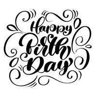 Feliz aniversário manuscrito letras de escova moderna de fundo branco, ilustração vetorial, tipografia de tinta pincel divertido para sobreposições de foto, impressão de t-shirt, panfleto, design de cartaz vetor
