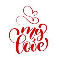 inscrição manuscrita meu amor e coração feliz dia dos namorados cartão. Cartaz para amante, dia dos namorados, salvar o convite de data. Tudo de mim ama todos vocês vetor