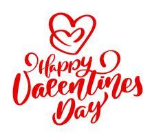 cartaz vermelho feliz da tipografia do dia de Valentim com texto escrito à mão da caligrafia, isolado no fundo branco. Ilustração vetorial