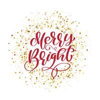 Texto Merry Bright em fundo de confete glitter dourados. Cartaz de tipo de Natal caligráfico de letras de mão