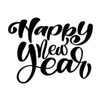 Feliz ano novo texto de mão-rotulação. Caligrafia de Natal vetor artesanal. Decoração para cartão, sobreposições de foto, impressão de t-shirt, panfleto, design de cartaz