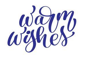 texto Natal Warm Wishes mão escrita letras de caligrafia. ilustração vetorial artesanal. Tipografia de tinta pincel divertido para sobreposições de foto, impressão de t-shirt, panfleto, design de cartaz vetor