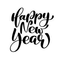 Feliz ano novo texto de mão-rotulação. Caligrafia feito a mão do Natal do vetor EPS. Decoração para cartão