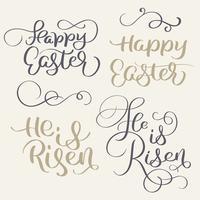 Feliz Páscoa e Ele é ressuscitado palavras. Caligrafia vintage, lettering, vetorial, ilustração, EPS10