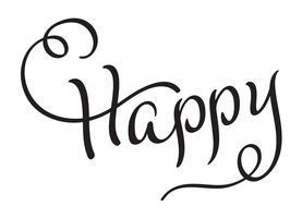 Cartão de inscrição feliz. Título de rotulação de caligrafia de mão negra desenhada. Ilustração vetorial EPS10