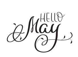Olá! Texto de maio no fundo branco. Mão desenhada vintage caligrafia letras ilustração vetorial Eps10