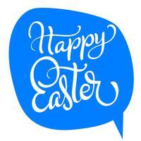 Texto de Páscoa feliz vector sobre fundo azul. Caligrafia, lettering, vetorial, ilustração, EPS10