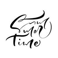 A mão do tempo de verão tirada rotulando o texto do vintage do vetor da caligrafia. Logotipo ou etiqueta do projeto da ilustração das citações do divertimento. Cartaz de tipografia inspiradora, banner