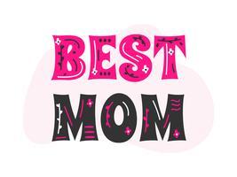 Melhor mamãe tipografia vetor