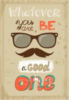Cartaz de hipster com bigode de óculos vintage e mensagem