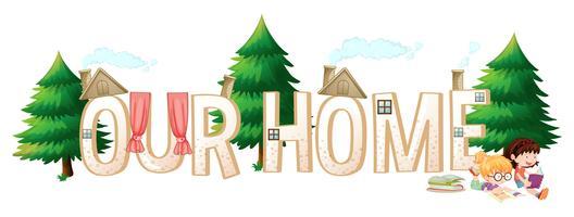Design de fonte para a palavra nossa casa vetor