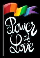 Bandeira de arco-íris e texto dizendo poder do amor