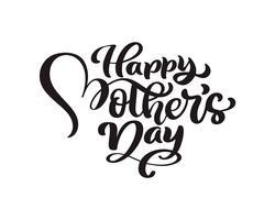 Feliz dia das mães manuscrita letras preto vector caligrafia texto. Frase de rotulação vintage moderno. Melhor mãe já ilustração