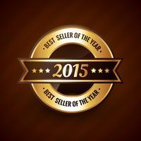 melhor vendedor do design de rótulo dourado do ano 2015 vetor