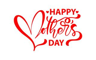 Feliz Dia das Mães. Vector lettering texto vermelho de caligrafia. Vintage moderno mão desenhadas citações. Melhor mãe já ilustração