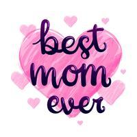 Melhor mamãe nunca tipografia vetor