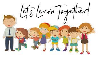 Professores e alunos com a palavra vamos aprender juntos vetor