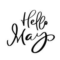 Olá maio mão desenhada caligrafia texto e pincel caneta letras. design para cartão de férias e convite de calendário sazonal de férias de primavera