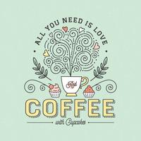 Tudo que você precisa é tipografia de café vetor
