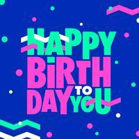 Feliz Aniversário Tipografia Personalizada Novo Estilo Memphis vetor