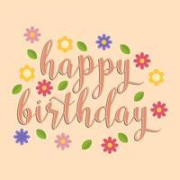 Tipografia plana feliz aniversário com ilustração vetorial de flores vetor