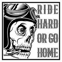 crânio vintage café racer usando capacete e texto passeio duro ou ir para casa