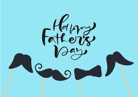 O dia de pais feliz isolou o vetor que rotula o texto caligráfico com bigodes e laço. Cartão tirado mão da caligrafia do dia do pai. ilustração para papai