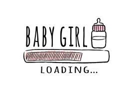Barra de progresso com inscrição - bebê menina carregando e garrafa de leite em estilo esboçado. Ilustração vetorial para design de t-shirt, cartaz, cartão, decoração de chá de bebê.