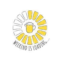 Barra de progresso redondo com inscrição - final de semana está carregando e copo de cerveja no estilo esboçado. Ilustração vetorial para design de t-shirt, cartaz ou cartão.