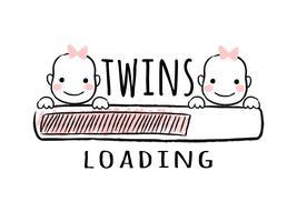 Barra de progresso com inscrição - gêmeos carregando e meninas recém-nascidas enfrenta em estilo esboçado. Ilustração vetorial para design de t-shirt, cartaz, cartão, decoração de chá de bebê