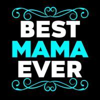 Melhor Mama Ever vetor