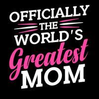 Oficialmente a maior mãe do mundo vetor