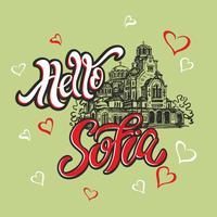 Olá Sofia. Viajar para a Bulgária. Lettering Esboço. Catedral de Alexandre Nevsky. Cartão de turista. Viagem. Vetor.