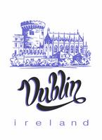 Dublin. Viajando para a Irlanda. Letras inspiradoras e desenho do Castelo de Dublin. Conceito de publicidade para a indústria do turismo. Viagem. Vetor.