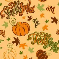 Dia de ação de graças. Padrão sem emenda. Inpirando alegre abóbora letras e folhas de outono. Impressão festiva alegre para tecido ou papel. Vetor.