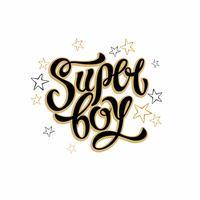 Super menino Letras de moda elegante. Letras inspiradoras para roupas. Dourado. Ilustração de Stars.Vector.