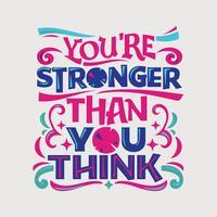 Inspiradora e citação de motivação. Você é mais forte do que pensa vetor