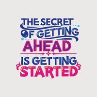 Inspiradora e citação de motivação. O segredo de ficar à frente é começar vetor
