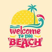 Bem-vindo à frase da praia. Quote Summer vetor