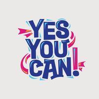 Inspiradora e citação de motivação. sim você pode vetor