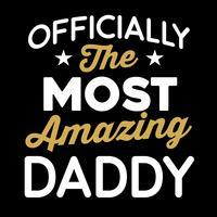 Oficialmente o pai mais incrível vetor