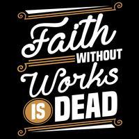 A fé sem obras é morta vetor