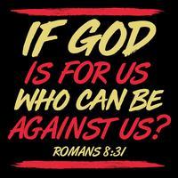 Se Deus é por nós quem pode ser contra nós vetor