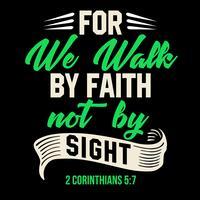 Para nós andamos pela fé não pela vista vetor