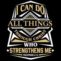 Eu posso fazer todas as coisas através de Cristo, que me fortalece vetor