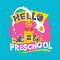 Olá, Ilustração Preschool Phrase. Back to School Quote