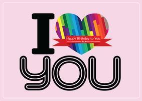 Eu te amo e design de idéia de cartão de feliz aniversário vetor