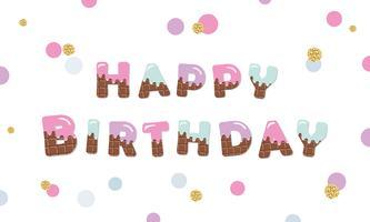 Letras coloridas chocolate do derretimento do feliz aniversario. vetor