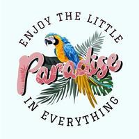 slogan do paraíso com ilustração de folha de palmeira e pássaro arara vetor